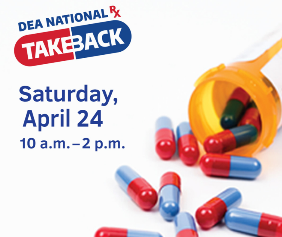 Drug Take Back Day 2021 April 22 10 a.m. - 2 p.m.